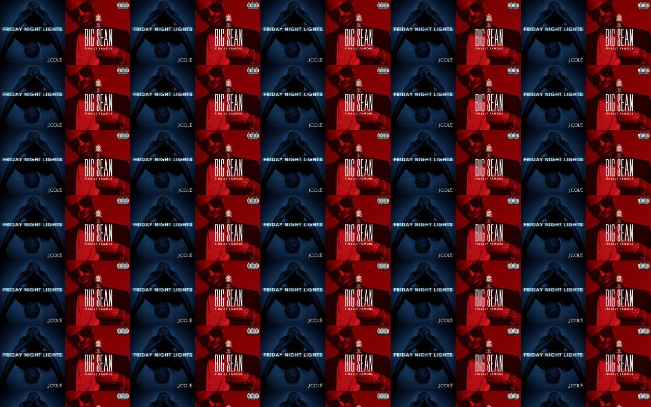 J Cole Friday Night Lights Big Sean Finally Wallpaper