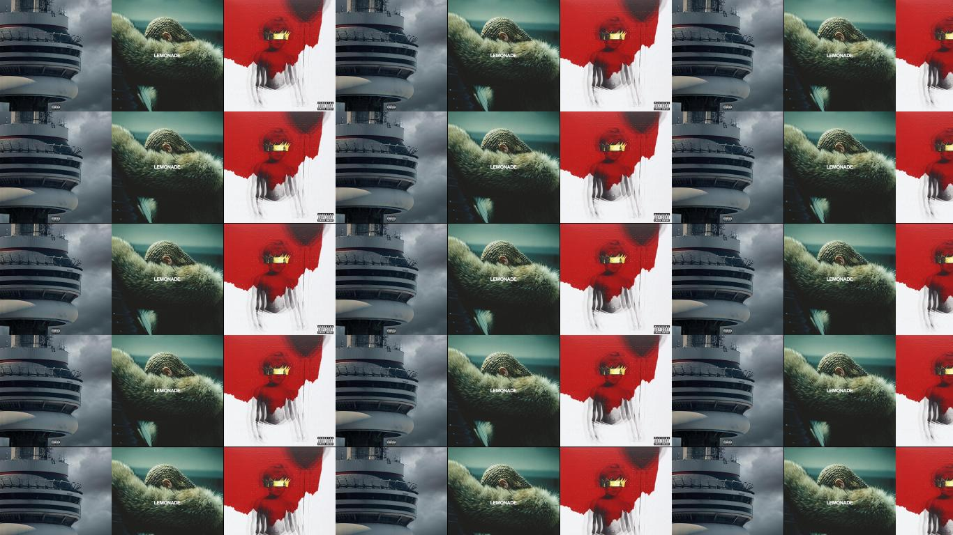drake views beyonce lemonade rihanna anti wallpaper « tiled desktop