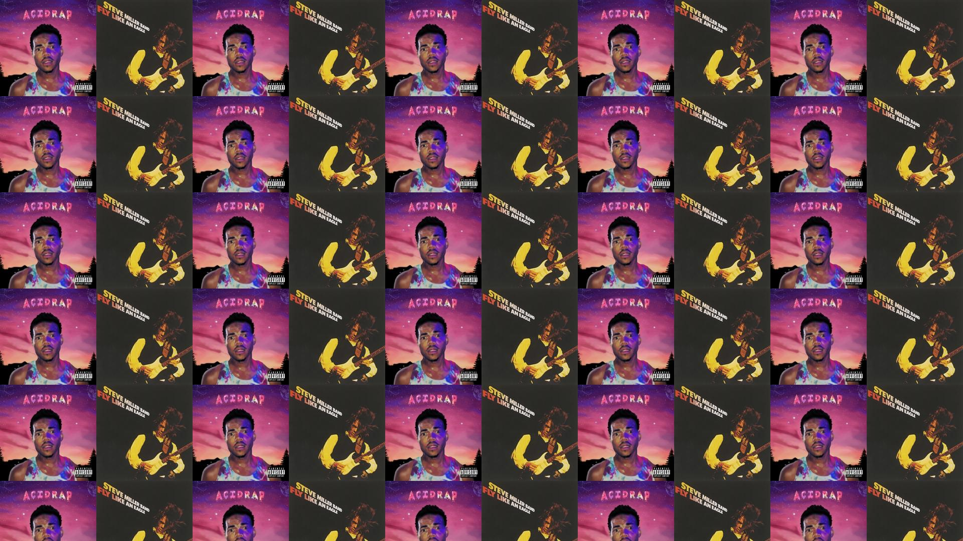 Chance Rapper Acid Rap Steve Miller Band Fly Wallpaper Tiled Desktop